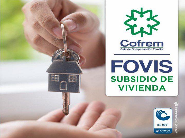 Hasta hoy plazo para postularse y obtener el subsidio de vivienda otorgado por Cofrem