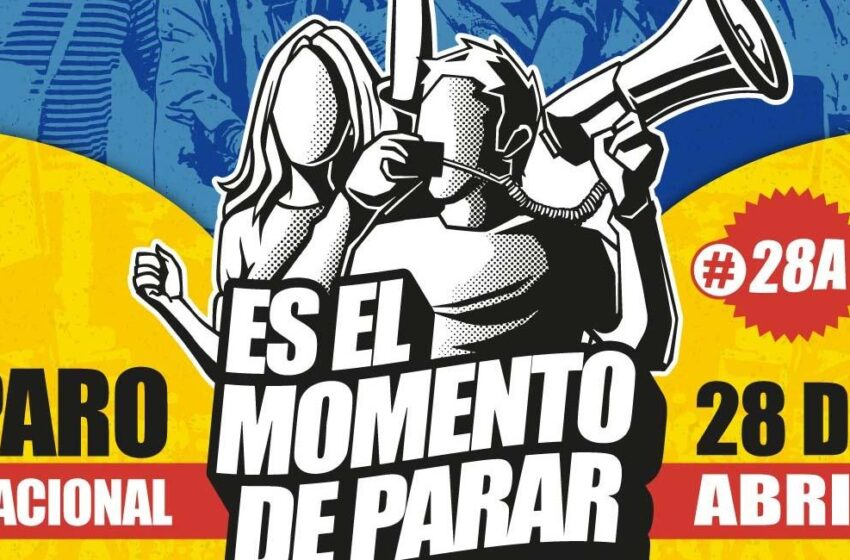Paro nacional el 28 de abril contra la reforma tributaria de Iván Duque