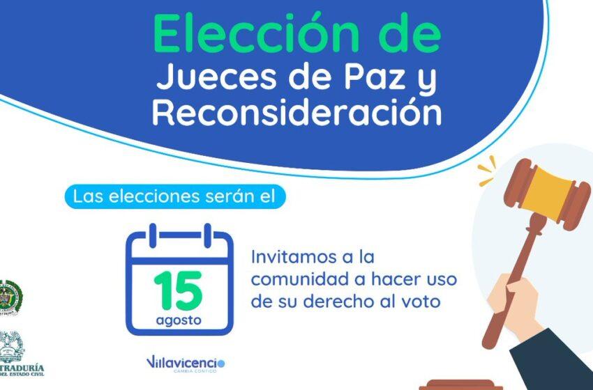 Este 15 de agosto elección de jueces de paz y reconsideración